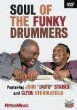 "John ""Jab'O"" Starks and Clyde Stubblefield: Soul of the Funky Drummers"