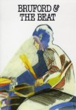Bill Bruford: Bruford and the Beat