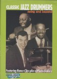 Classic Jazz Drummers: Swing and Beyond DVD