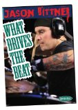Jason Bittner: What Drives the Beat