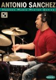 Antonio Sanchez: Master Series DVD