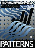 Gary Chaffee: Rhythm and Meter Patterns