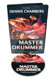 Master Drummer: Featuring Dennis Chambers