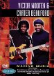 Victor Wooten and Carter Beauford: Making Music DVD
